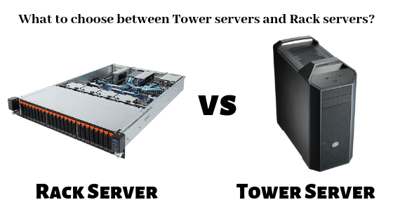 Serverstack- Choose Between Rack server & Tower Server