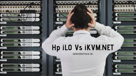 Hp iLO vs IKVM, Which Is More Better?