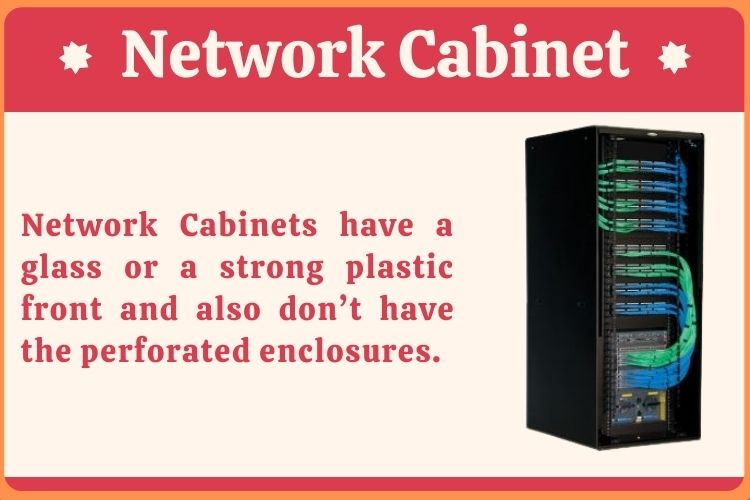 What is Network Cabinet?