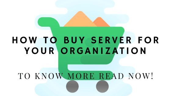 How To Buy Server For Your Organization