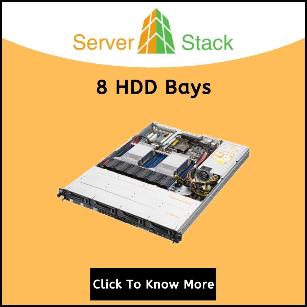 8 HDD Bays