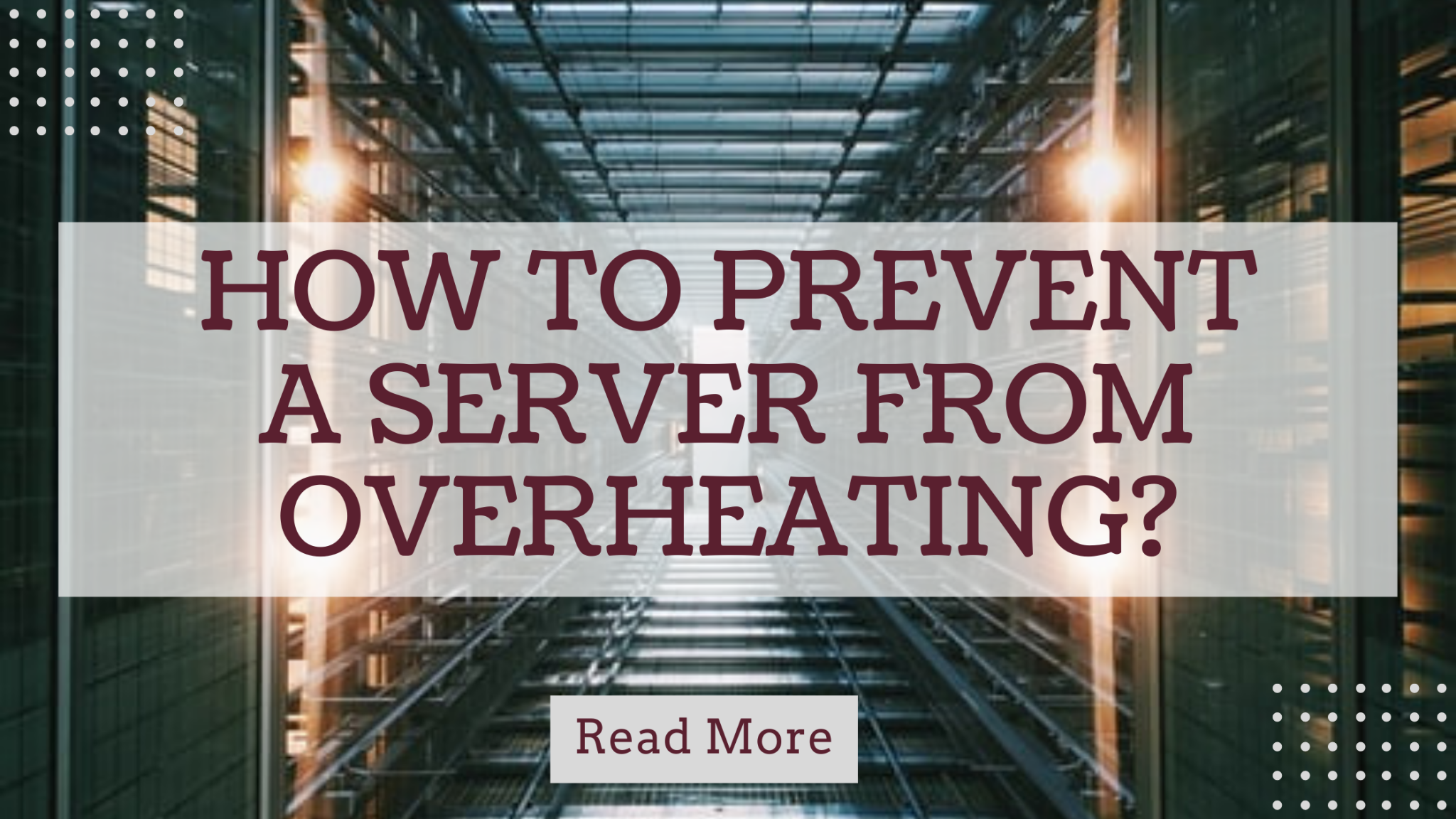How to prevent a server from overheating?