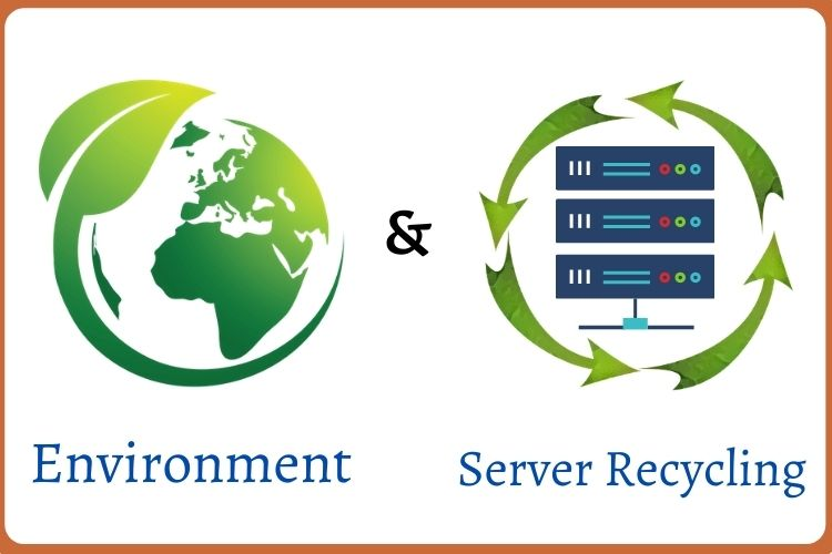 The Environment and Server Recycling
