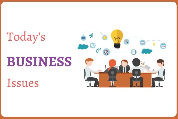 Today's Business Issues