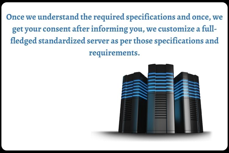Configure the Server according to Required Specification