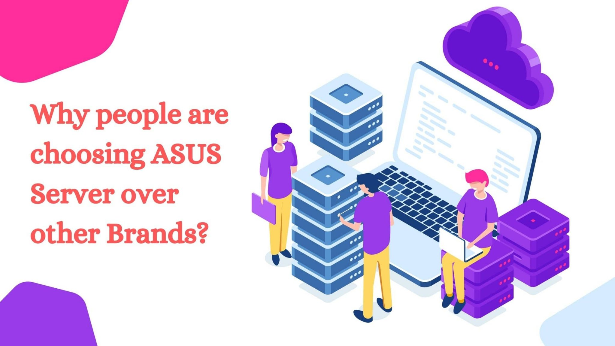 Why people are choosing ASUS Server over other Brands?